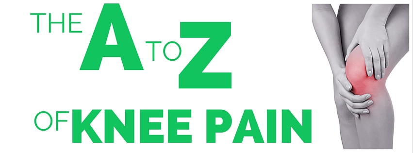 The A to Z of knee pain