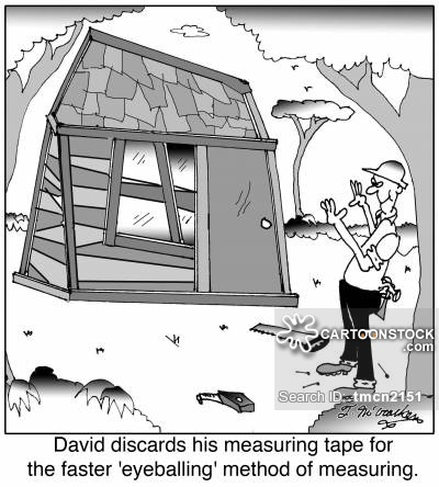 'David discards his measuring tape for the faster 'eyeballing' method of measuring.'